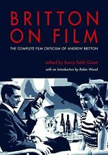 Britton on Film: The Complete Film Criticism of Andrew Britton (Paperback or Sof