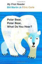 Polar Bear, Polar Bear, What Do You Hear? My First