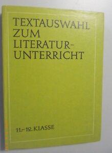 Textauswahl z. Literaturunterricht Klasse 11/12 /DDR Lehrbuch f. Lehrer Abitur