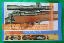 A GUIDE TO THE LEE ENFIELD .303 No. 4 (T) SNIPER RIFLE BLACK & WHITE EDITION