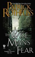 The Wise Man's Fear: The Kingkiller Chronicle: Day Two: By Patrick Rothfuss