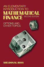 An Elementary Introduction to Mathematical Finance: Options and other Topics by