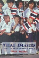NEW Thai Images: The Culture of the Public World by Mulder N
