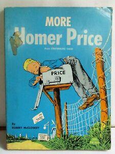 "1963, ROBERT McCLOSKEY ""MORE HOMER PRICE"". PREOWNED. (FLO)"