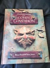 A Field Guide To Goblins The Goblin Companion - Brian Froud & Terry Jones