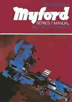 Myford Series Seven Manual, Paperback by Bradley, Ian, Brand New, Free shippi...