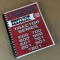 Ford 600 700 800 900 601 701 801 901 1801 Tractor Service Manual Shop Repair NEW
