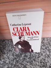Clara Schumann, von Catherine Lepront, aus dem Heyne Verlag