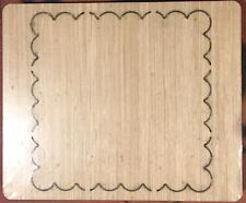 "3"" Scalloped Square wooden die fits Sizzix, Big shot , Big shot pro machines"