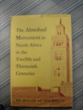 The Almohad Movement in North Africa in the Twelfth and Thirteenth Centuries