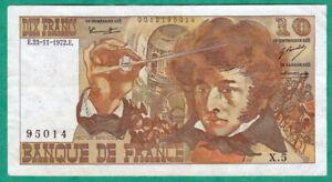 BILLET DE 10 FRANCS BERLIOZ - 23 / 11 / 1972 SUP