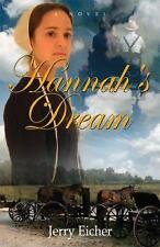 A Dream for Hannah by Jerry S. Eicher