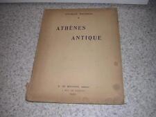 1918.Athènes antique / Charles Maurras.envoi autographe.N° sur vélin