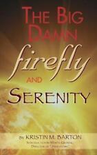 The Big Damn Firefly & Serenity Trivia Book (Hardback)