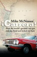 Carrera!: How the World's Greatest Race Got Into My Head and Kicked My Butt, ...