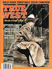 True West July 1991 Gold Rush Constable Greely Colorado Indian Wars Comanche