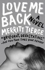NEW - Love Me Back by Tierce, Merritt