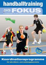 Koordinationsprogramme - Handballtraining FOKUS Band 1 -  9783894172343