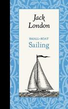 Small-Boat Sailing (Hardback or Cased Book)