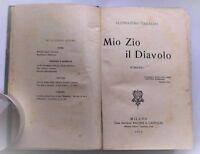 Alessandro Varaldo Mio zio il diavolo Milano Baldini e Castoldi 1913 1° ed.