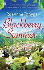 Blackberry Summer by RaeAnne Thayne *Hope's Crossing* (2011, PB)