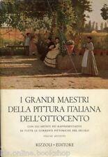 I grandi maestri della pittura italiana del'Ottocento Vol. II - Rizzoli 1960