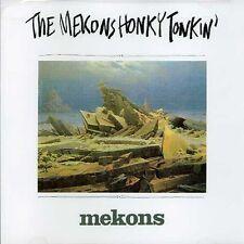 The Mekons - Honky Tonkin [New CD]