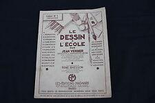 0336 matériel scolaire Le dessin à l'école Jean verdier Magnard cahier N°1