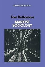 Good, Marxist Sociology (Studies in sociology), Bottomore, Tom, Book
