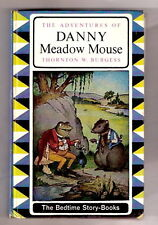 Thornton W. Burgess ADVENTURES OF DANNY MEADOW MOUSE 1964  Ex++ Canadian Edition