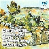 The Nash Ensemble : Ravel: Inroduction and Allegro, Sonata f CD Amazing Value