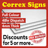 Correx Sign Board Printed Full Colour 4mm Advertising Lamp Post Signs A1, A2, A3