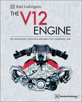 The V12 Engine The Technology, Evolution And Impact Of V12-Engined Cars:1909-200