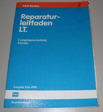 Werkstatthandbuch VW LT Campingausrüstung Florida Ausgabe Mai 1989!