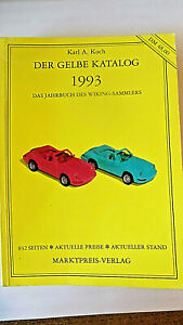 """Karl A. Koch:"""" Der Gelbe Katalog 1993 """",  Das Jahrbuch des Wiking-Sammlers"""