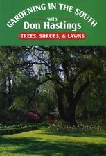 Gardening in the South: Trees, Shrubs, & Lawns (Gardening in the South with Don