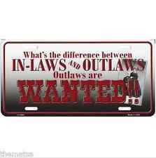 WHAT'S THE DIFFERENCE IN-LAWS AND OUTLAWS IN LAWS MADE IN USA LICENSE PLATE