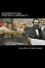 Manifiesto Del Partido Comunista by Carlos Marx and Federico Engels (2015,...