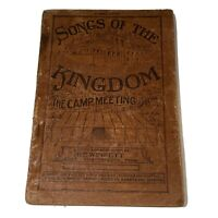 Antique Songs of The Kingdom Camp Meeting Special Song Hymn Book Early 1900s TN