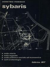 SYBARIS  FEDERICO DEMETRIO  EDITRICE MIT 1976