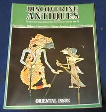 DISCOVERING ANTIQUES ISSUE NO.72 - THE VOGUE FOR ORIENTAL ART IN EUROPE