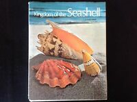 Kingdom Of the Seashell by R. Tucker Abbott 1972