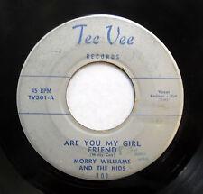 MORRY WILLIAMS & KIDS 45 Are you my girlfriend? / Louise TEE VEE Doowop F1096