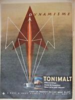 PUBLICITÉ DE PRESSE 1955 TONIMALT EFFACE LA FATIQUE PRODUIT LAIT MONT BLANC