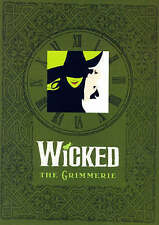 NEW Wicked: The Grimmerie, a Behind-the-Scenes Look at the Hit Broadway Musical