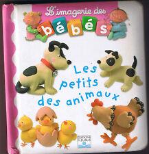 L'imagerie des Bébés LES PETITS ANIMAUX Album Carton * fleurus éditions imagier