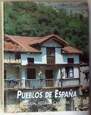 GALICIA, ASTURIAS, CANTABRIA - PUEBLOS DE ESPAÑA - ED. RUEDA 2002 - VER INDICE