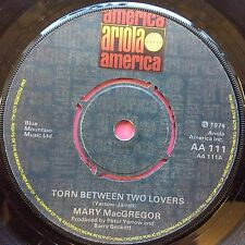 Mary MacGregor - Torn Between Two Lovers / I Just Want To Love You - AA-111 Ex