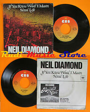 LP 45 7'' NEIL DIAMOND If you know what i mean Street 1976 italy CBS cd mc dvd