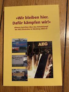 Wir bleiben hier AEG Nürnberg Anarchismus Kommunismus Syndikalismus Operaismus